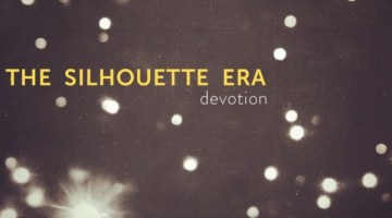 The Silhouette Era - Devotion