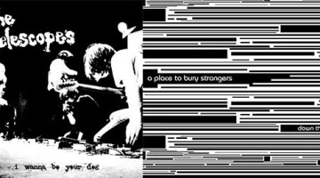 telescopes and a place to bury strangers