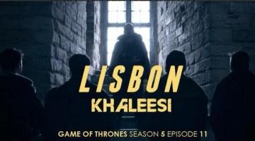 Lisbon - Khaleesi