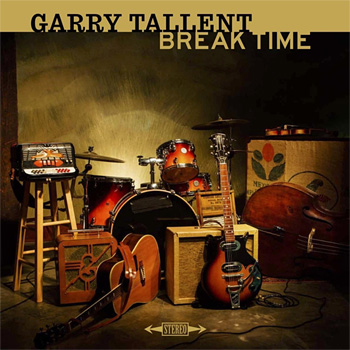 Vinyl: Garry Tallent - Break Time LP