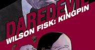 Daredevil Collection vol. 3 – Wilson Fisk: Kingpin, la recensione