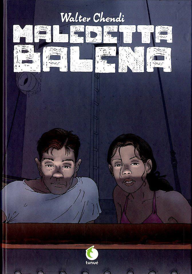 Maledetta Balena, copertina di Walter Chendi