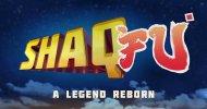 Shaq Fu: A Legend Reborn è realtà