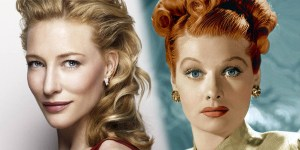 Cate Blanchett Lucille Ball