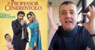 Videorecensione: Il Professor Cenerentolo