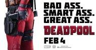 Il nuovo poster di Deadpool elogia il fondoschiena del Mercenario Chiaccherone!
