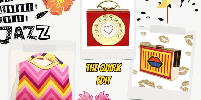 The Quirk Edit Handbags