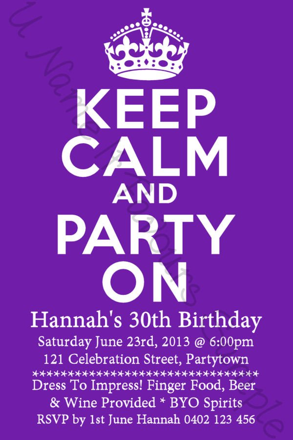 Keep Calm 30th Ideas \u2013 FREE Printable Birthday Invitation Templates