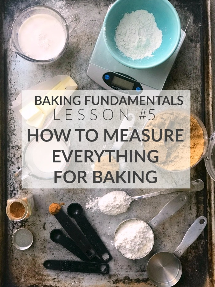 How To Measure for Baking, Weight vs Volume Measurements- Baker Bettie