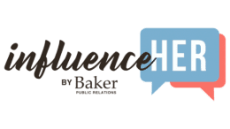 InfluenceHER by Baker Public Relations Celebrates One Year Anniversary