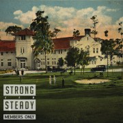 Strong Arm Steady - Members Only EP