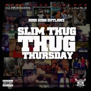 Slim Thug - Thug Thursday mixtape