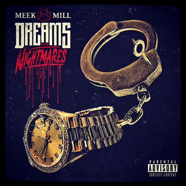 Meek Mill - Dreams and Nightmares cover