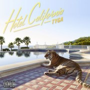 Tyga - Hotel California artwork