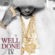 Tyga - Well Done 4 (Mixtape)