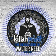 Killah Priest - The Untold Story Of Walter Reed Part Two