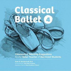 Classical Ballet 4 Curriculum