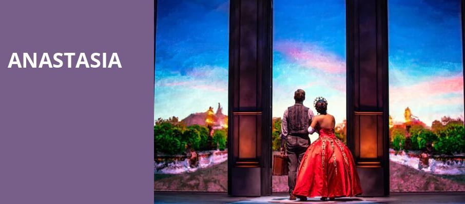 Anastasia - Hippodrome Theatre, Baltimore, MD - Tickets, information
