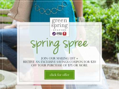 Green Spring Station Spring Spree! Exclusive Savings Coupon
