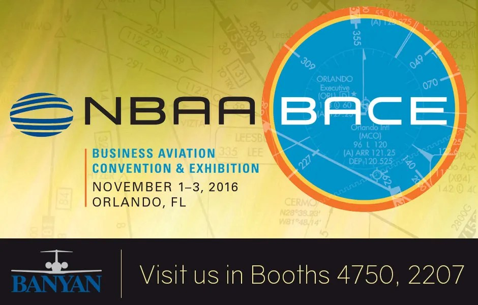 Visit Banyan at NBAA BACE