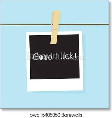 Art Print of Good luck card Barewalls Posters  Prints bwc15405050