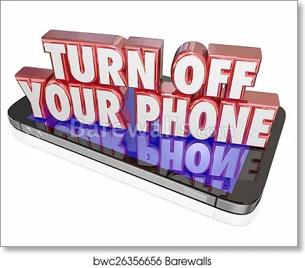 Art Print of Turn Off Your Mobile Cell Phone Polite Manners Quiet