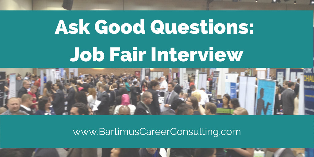 Julie L Bartimus Career Consulting - Blog - what to ask at a job fair