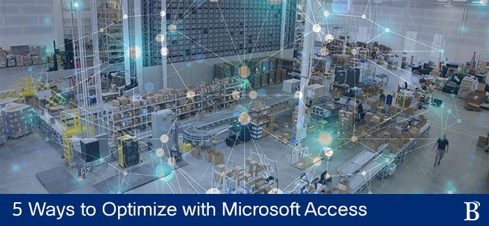 5 Ways to Optimize Your Warehouse Processes with Microsoft Access