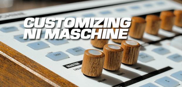 PROJECT: Customizing The Native Instruments Maschine