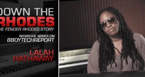 DOWN THE RHODES: LALAH HATHAWAY