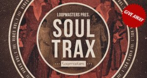 GIVE AWAY – Loopmasters Soul Trax and PluginBoutique +10db Bundle