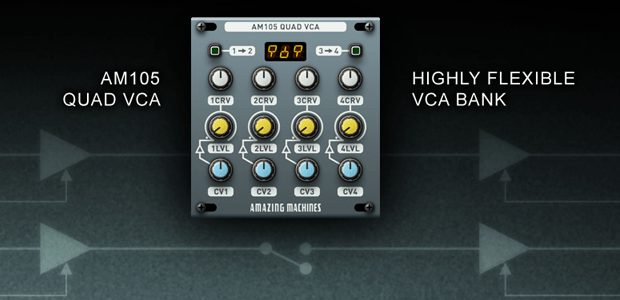 Amazing Machines Intros AM105 Quad VCA for Reaktor Blocks