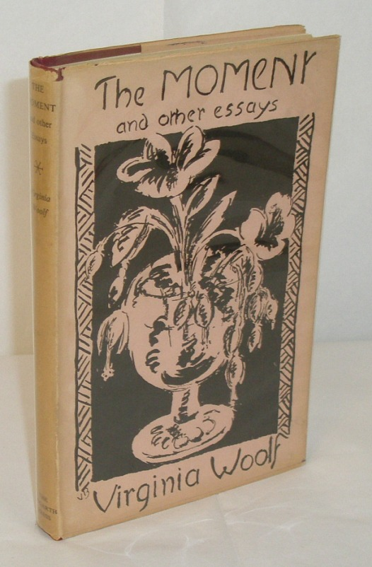 The Moment and Other Essays - Virginia Woolf - First Edition