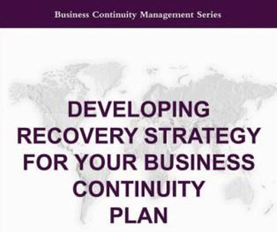 Developing Recovery Strategy for Your Business Continuity Plan - BCM - business continuity plan
