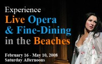 Opera & Fine Dining in the Beaches