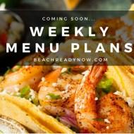 Coming Soon: Free Weekly Menu Plans