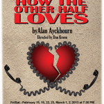 "H.A.R.T. Theatre presents ""How the Other Half Loves"""