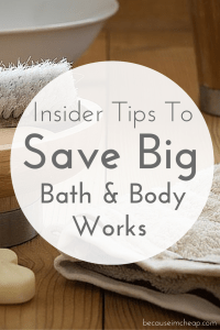 Insider Tips To Save Big At Bath And Body Works