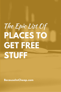 The epic list of places to get free stuff pin