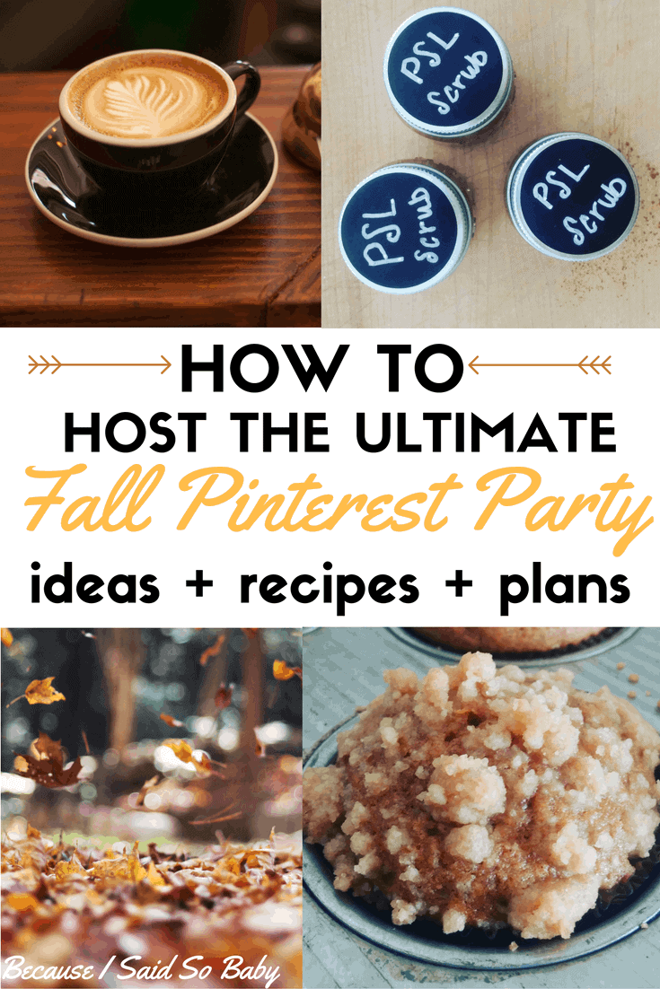everything you need to host the ultimate fall pinterest part! from craft ideas to food ideas, everything you need to plan this party is right here!