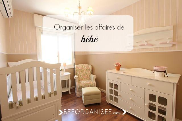 organiser les affaires de bébé