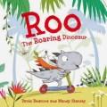 roo-the-roaring-dinosaur-9781471119422_lg