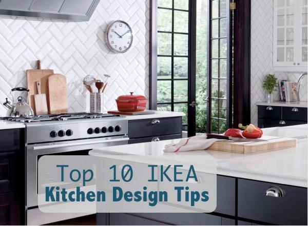 Top 10 Ikea Kitchen Design Tips - Being Tazim