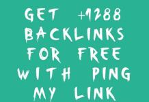 Get 1288+ Backlinks For Free With Ping My Link