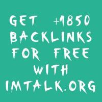 Get 1850+ Backlinks For Free With IMTalk