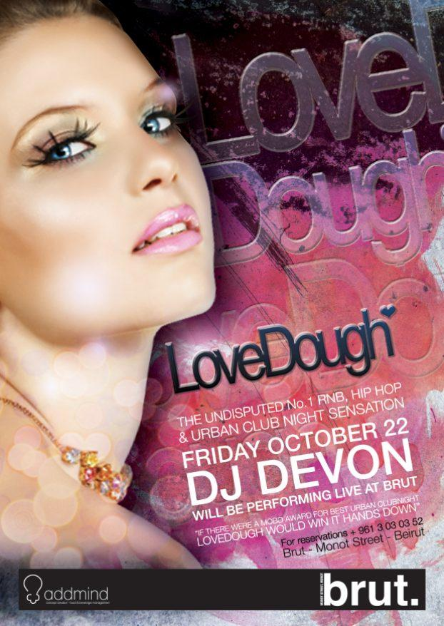 Brut Opening night with LoveDough!