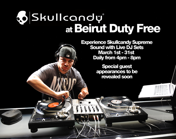 Skullcandy is Taking Over the Beirut Airport at the Beirut Duty Free with Special Guest DJs
