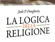 Book cover | La Logica della religione | Jude P. Dougherty