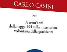 Cover book | A trent'anni dalla legge 194 | Carlo Casini