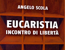 Cover book | Eucarestia – Incontro di libertà | Angelo Scola